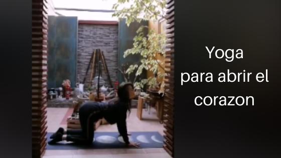 Yoga para abrir el Corazon